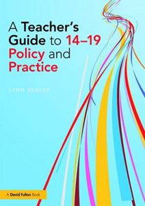 Picture of Teacher's Guide to 14-19 Policy and Practice