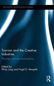 Picture of Tourism and the Creative Industries: Theories Policies and Practice