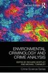 Picture of Environmental Criminology and Crime Analysis: Situating the Theory, Analytic Approach and Application 2ed