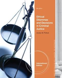 Picture of Ethical Dilemmas and Decisions in Criminal Justice 8ed