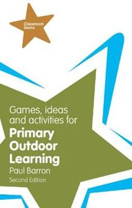 Picture of Classroom Gems: Games, Ideas and Activities for Primary Outdoor Learning 2ed