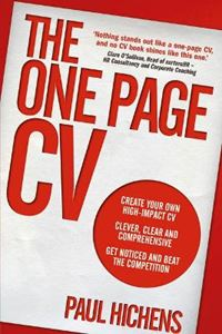 Picture of One Page CV: Create Your Own High Impact CV. Clever, Clear, and Comprehensive. Get Noticed and Beat the Competition