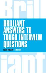 Picture of Brilliant Answers to Tough Interview Questions 5ed