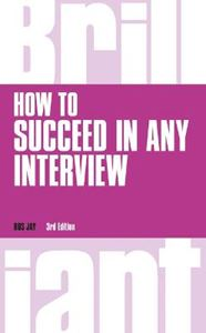 Picture of Brilliant: How to Succeed in Any Interview 3ed (revised and renamed)