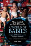 Picture of World of babies: Imagined Childcare Guides for Seven Societies 2e