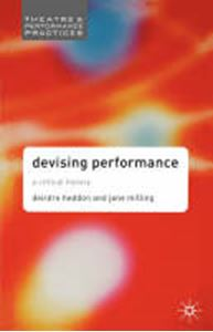 Picture of Devising Performance: A Critical History