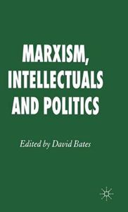 Picture of Marxism, Intellectuals and Politics