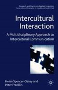 Picture of Intercultural Interaction: A Multidisciplinary Approach to Intercultural Communication