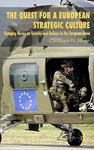 Picture of Quest for a European Strategic Culture: Changing Norms on Security and Defence in the European Union