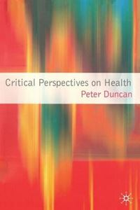 Picture of Critical Perspectives on Health