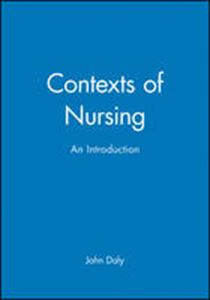 Picture of Contexts of Nursing, an introduction