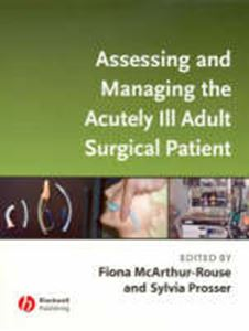 Picture of Assessing and Managing the Acutely Ill Adult Surgical Patient