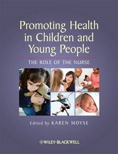 Picture of Promoting Health in Children and Young People: The Role of the Nurse