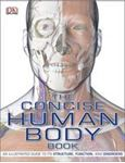 Picture of Concise Human Body Book: An Illustrated Guide to its Structure, Function and Disorders