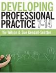 Picture of Developing Professional Practice 7-14