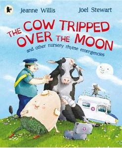 Picture of Cow Tripped Over the Moon and other Nursery Rhyme Emergencies