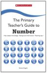 Picture of Primary Teacher's Guide to Number