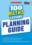 Picture of 100 Maths Lessons: Planning Guide