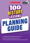 Picture of 100 History Lessons: Planning Guide