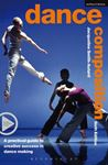 Picture of Dance Composition: A Practical Guide to Creative Success in Dance Making 6ed