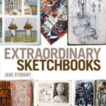 Picture of Extraordinary Sketchbooks: Inspiring Examples from Artists, Designers, Students and Enthusiasts