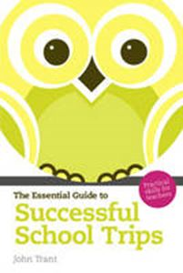 Picture of Essential Guide to Successful School Trips: Practical Skills for Teachers