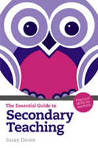 Picture of Essential Guide to Secondary Teaching: Practical Skills for Teachers