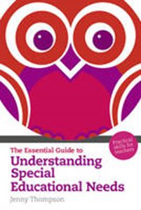 Picture of Essential Guide to Understanding Special Educational Needs: Practical Skills for Teachers
