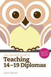 Picture of Essential Guide to Teaching 14-19 Diplomas: Practical Skills for Teachers