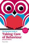 Picture of Essential Guide to Taking Care of Behaviour: Practical Skills for Teachers 2ed