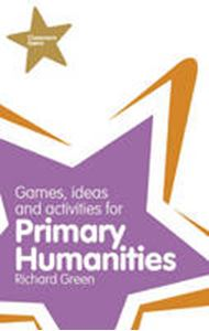 Picture of Classroom Gems: Games, Ideas and Activities for Primary Humanities (History, Georgraphy and RE)