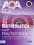 Picture of AQA GCSE Mathematics A-A* Practice Book
