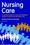 Picture of Nursing Care: An Essential Guide for Nurses and Healthcare Workers in Primary and Secondary Care 2ed