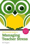 Picture of Essential Guide to Managing Teacher Stress: Practical Skills for Teachers 2ed