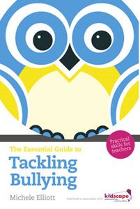 Picture of Essential Guide to Tackling Bullying: Practical Skills for Teachers