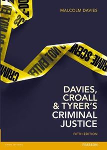 Picture of Davies, Croall & Tyrer on Criminal Justice 5ed