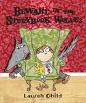 Picture of Beware Of The Storybook Wolves