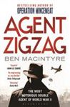 Picture of Agent Zigzag: The True Wartime Story of Eddie Chapman: The Most Notorious Double Agent of World War II