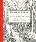 Picture of New Sylva: A Discourse of Forest and Orchard Trees for the Twenty-first Century