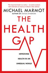 Picture of Health Gap: The Challenge of an Unequal World