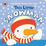 Picture of This Little Snowman Ladybird Touch-and-Feel