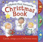 Picture of Ladybird First Favourite Christmas Book : Carols, Songs and the Xmas S