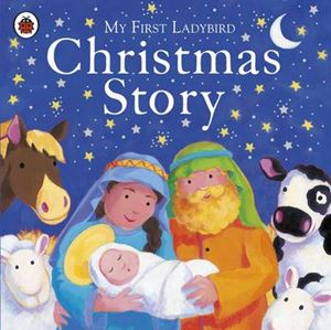 Picture of My First Ladybird Christmas Story