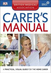 Picture of BMA Carer's Manual: Practical Visual Guide for the Home Carer