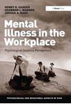Picture of Mental Illness in the Workplace:  Psychological Disability Management