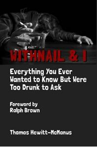 Picture of Withnail & I: Everything You Ever Wanted To Know But Were Too Drunk To Ask