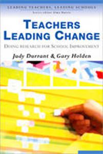 Picture of Teachers Leading Change : Doing Research for School Improvement