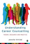 Picture of Understanding Career Counselling: Theory, Research and Practice