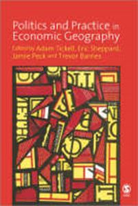 Picture of Politics and Practice in Economic Geography