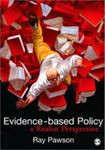 Picture of Evidence-based Policy: A Realist Perspective
